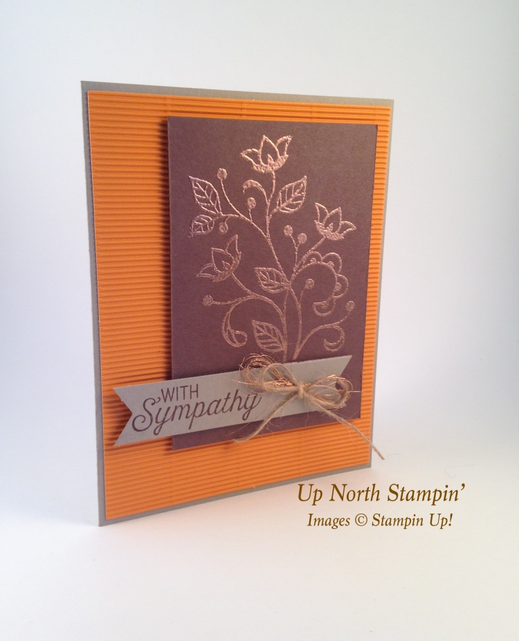 THEUpNorthStampin'CopperFlourishingSympathyStampin'Up