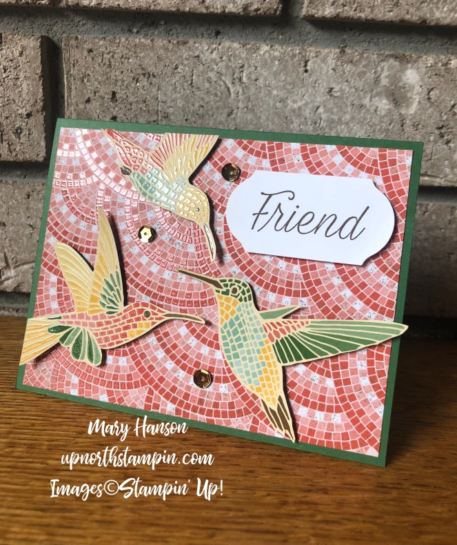 Hummingbirds - Mosaic Mood Specialty Designer Series Paper - Daisy Lane - Mary Hanson - Up North Stampin' - Stampin' Up!