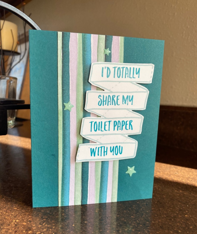 Share Sunshine - Toilet Paper - Mary Hanson - Up North Stampin!